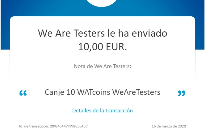 Canje Paypal Whatcoins WE ARE TESTERs